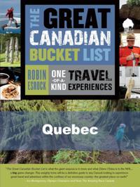 Great Canadian Bucket List - Quebec