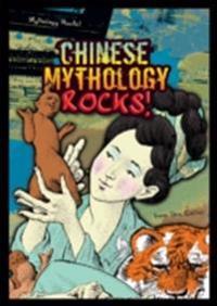 Chinese Mythology Rocks!