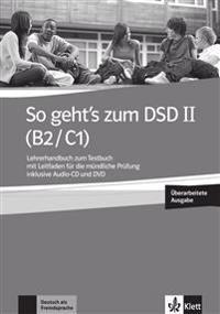 So geht's zum DSD II (B2/C1) Neue Ausgabe. Lehrerhandbuch + Audio-CD + DVD zum Testbuch