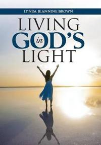 Living in God's Light