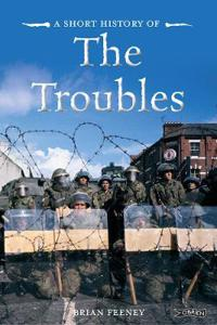Short History of the Troubles