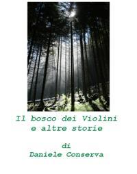 Il bosco dei Violini e altre storie