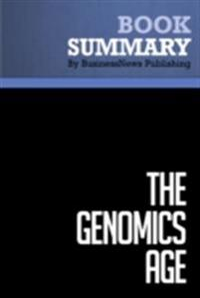 Summary: The Genomics Age - Gina Smith