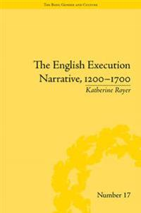 English Execution Narrative, 1200-1700