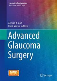 Advanced Glaucoma Surgery