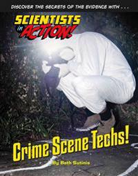 Crime Scene Techs!