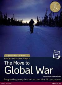 Pearson Baccalaureate History: The Move to Global War bundle