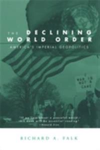 Declining World Order
