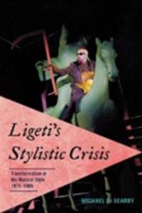 Ligeti's Stylistic Crisis