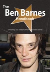 Ben Barnes Handbook - Everything you need to know about Ben Barnes