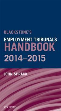 Blackstone's Employment Tribunals Handbook 2014-15