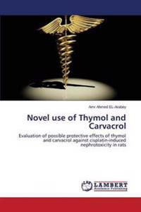 Novel Use of Thymol and Carvacrol