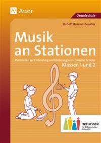 Musik an Stationen Inklusion 1/2 Klasse