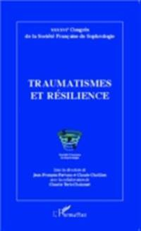 Traumatismes et resilience
