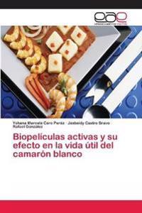 Biopeliculas Activas y Su Efecto En La Vida Util del Camaron Blanco