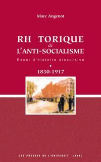La rhetorique de l'anti-socialisme
