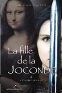 La fille de la Joconde 1 : A l'ombre des Rois