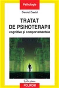 Tratat de psihoterapii cognitive si comportamentale. Ed. II