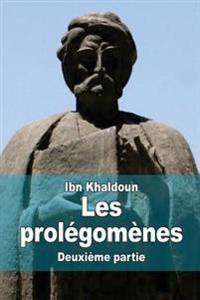 Les Prolégomènes: Deuxième Partie