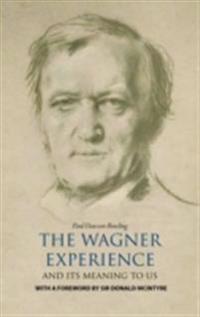 Wagner Experience