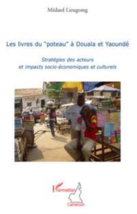 Les livres du &quote;poteau&quote; A douala et yaounde - strategies des