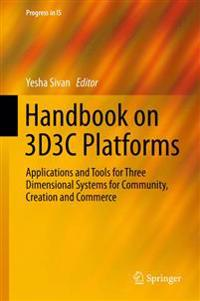 Handbook on 3d3c Virtual Worlds