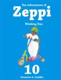 Adventures of Zeppi - #10 Winking Day