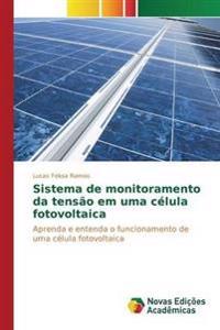 Sistema de Monitoramento Da Tensao Em Uma Celula Fotovoltaica