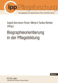 Biographieorientierung in der Pflegebildung