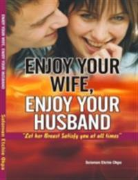 Enjoy Your Wife, Enjoy Your Husband