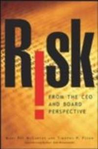 Risk From the CEO and Board Perspective: What All Managers Need to Know About Growth in a Turbulent World