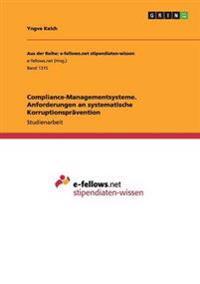Compliance-Managementsysteme. Anforderungen an systematische Korruptionsprävention