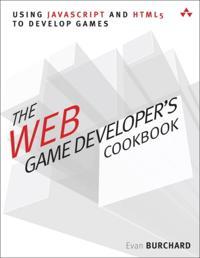 Web Game Developer's Cookbook