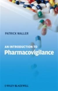Introduction to Pharmacovigilance