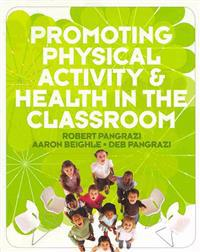 Promoting Physical Activity & Health in the Classroom