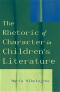 Rhetoric of Character in Children's Literature