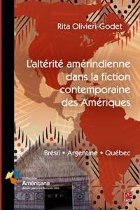 Alterite amerindienne dans la fiction contemporaine des Ameriques