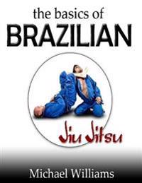 Basics of Brazilian Jiu Jitsu