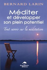 Mediter et developper son plein potentiel