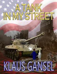 Tank in my Street