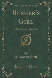Busher's Girl