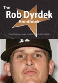 Rob Dyrdek Handbook - Everything you need to know about Rob Dyrdek