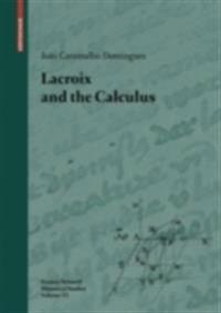 Lacroix and the Calculus