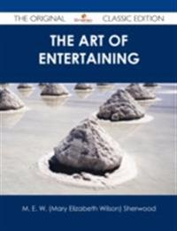 Art of Entertaining - The Original Classic Edition