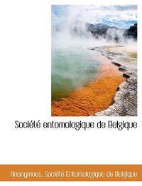 Soci T Entomologique de Belgique