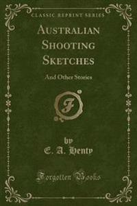 Australian Shooting Sketches