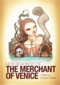New Readings of The Merchant of Venice