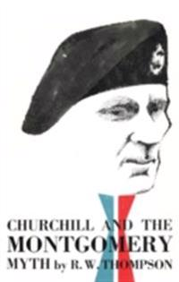 Churchill and the Montgomery Myth