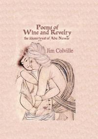 Poems Of Wine & Revelry
