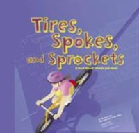 Tires, Spokes, and Sprockets